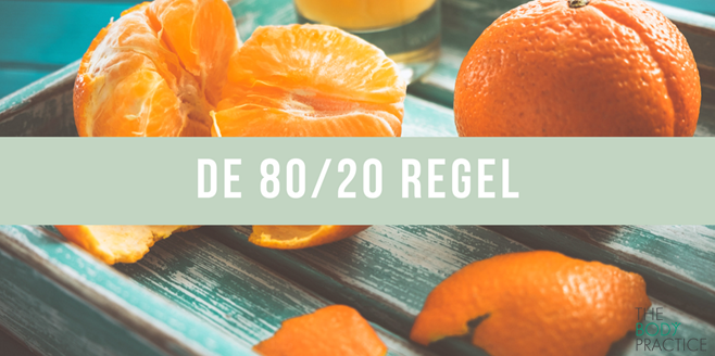 80/20 regel the body practice
